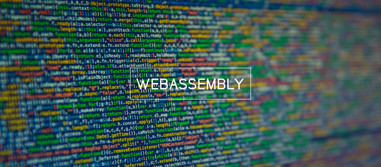 WebAssembly, la tecnologia che cambierà il web