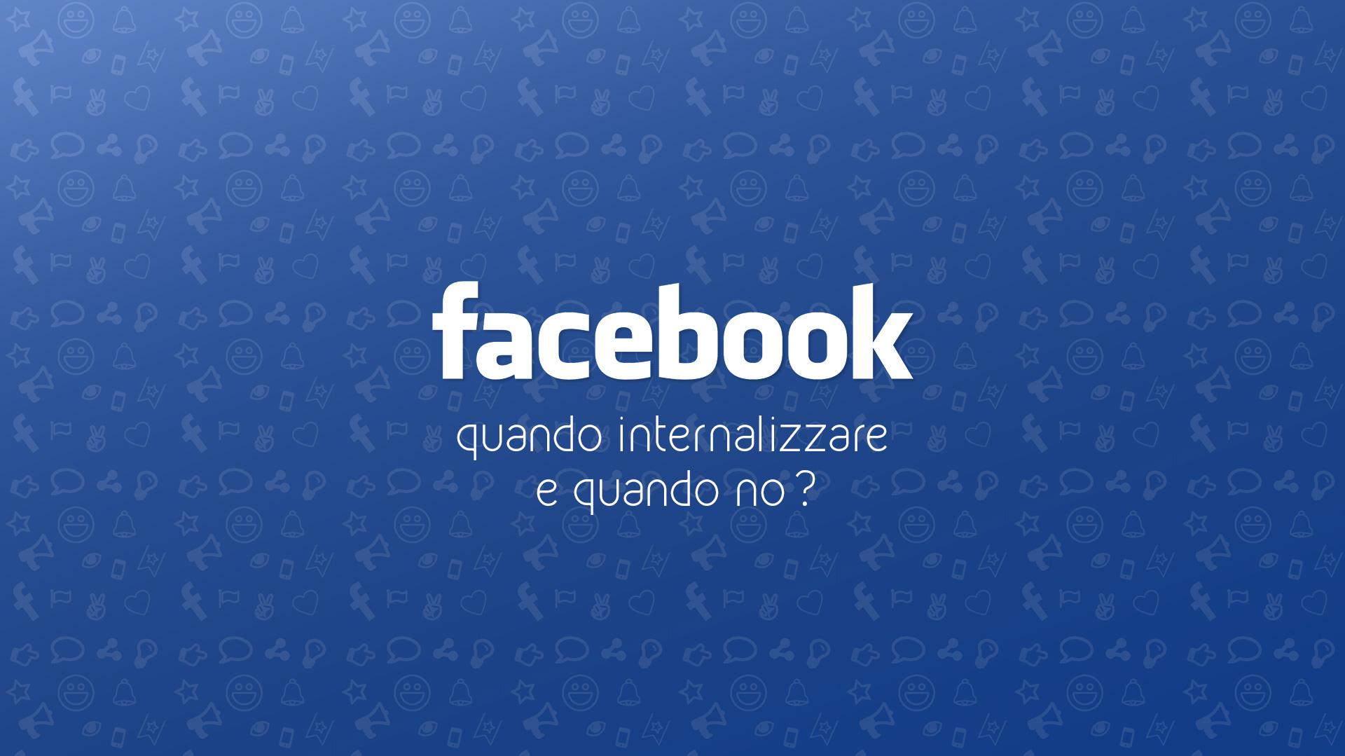 Gestione pagina Facebook, quando internalizzare e quando no?