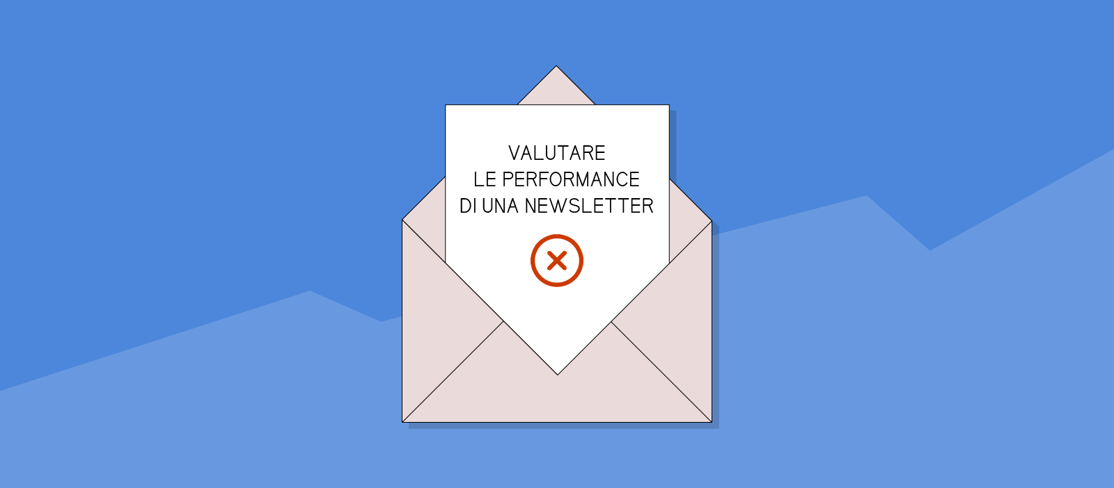 Valutare le performance di una newsletter