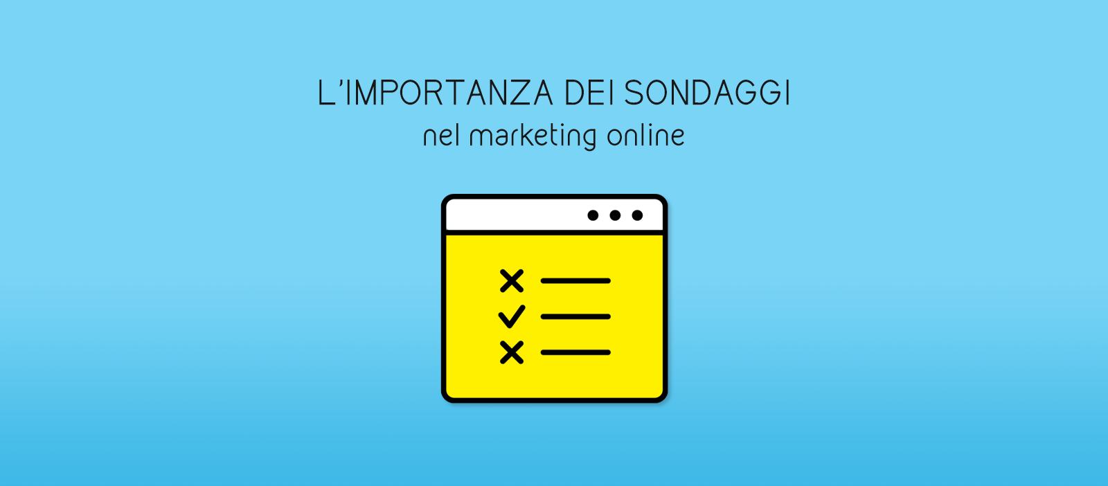 L'importanza dei sondaggi nel marketing online